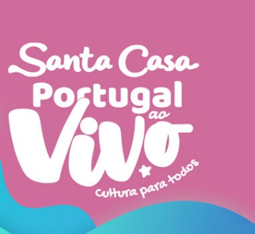SANTA CASA PORTUGAL AO VIVO | 2ª EDIÇÃO«