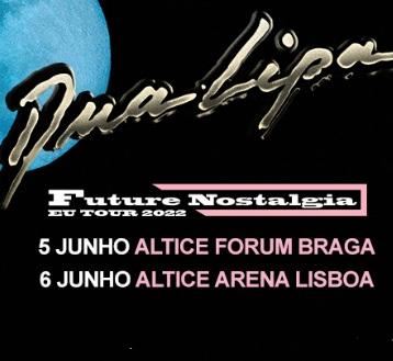 DUA LIPA | FUTURE NOSTALGIA TOUR 2022