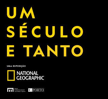 UM SÉCULO E TANTO | 130 ANOS NATIONAL GEOGRAPHIC
